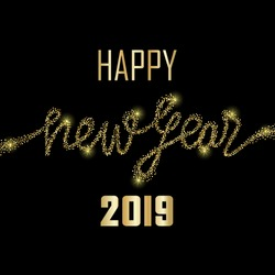 Luxury golden Happy New Year 2019 on black background. Gold glitter congratulation. Template with lettering for greetind card, gift prints and covers.