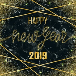 Luxury golden Happy New Year 2019 on black marble background. Gold glitter congratulation frame with geometric lines. Square template with lettering for greetind card, gift prints and covers.