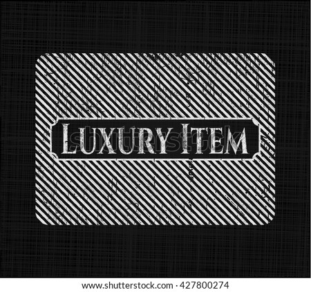 Luxury Item with chalkboard texture