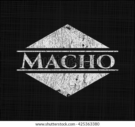 Macho chalkboard emblem on black board