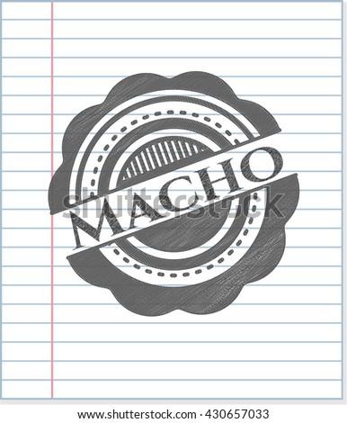 Macho penciled