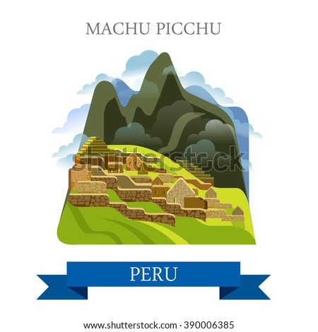 Machu Picchu in Peru. Flat cartoon style historic sight showplace attraction web site vector illustration. World countries cities vacation travel sightseeing South America collection.