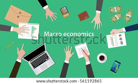 macro economics concept discussion illustration with paperworks, money, notebook on top of table
