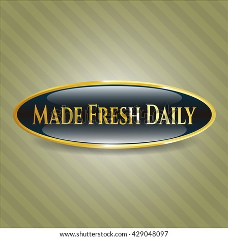 Made Fresh Daily gold emblem