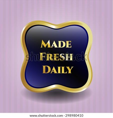 Made Fresh Daily gold shiny emblem