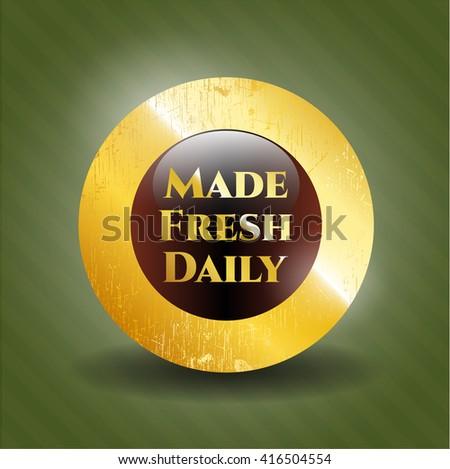 Made Fresh Daily golden badge or emblem