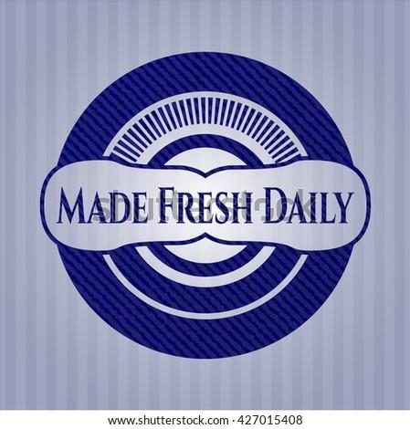 Made Fresh Daily jean or denim emblem or badge background