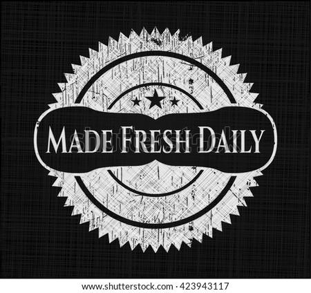 Made Fresh Daily on blackboard