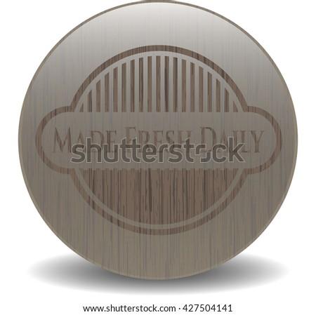 Made Fresh Daily retro wooden emblem