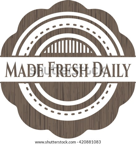 Made Fresh Daily wood icon or emblem