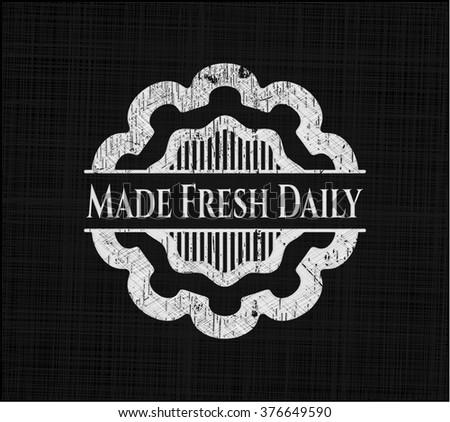 Made Fresh Daily written on a blackboard
