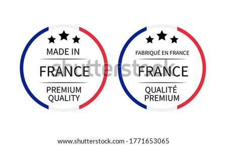 Made in France and Fabrique en France labels (in English and in French languages). Quality mark vector icon. Perfect for logo design, tags, badges, stickers, emblem, product packaging, etc.