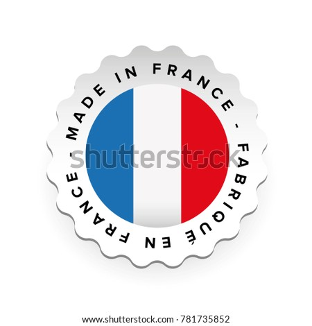 Made in France - French language Fabrique en France