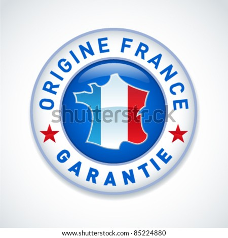 Made in France guaranteed label
