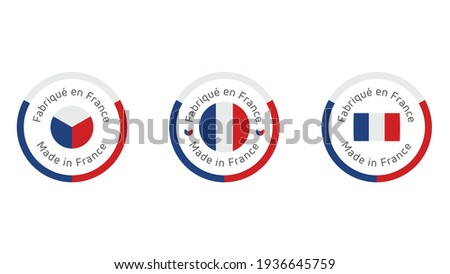 Made in France  labels. Fabrique en France quality stamp. Quality mark vector icon for  tags, badges, stickers, emblem, product.