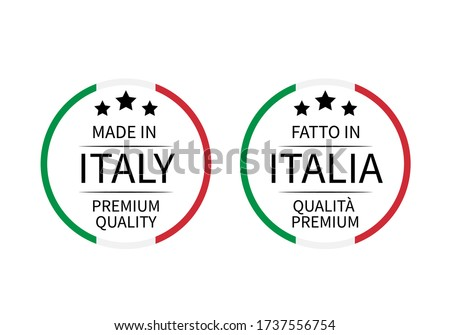 Made in Italy Premium Quality and Fatto in Italia round labels (in English and Italian) isolated on white. Vector icon. Perfect for logo design, tags, badges, stickers, emblem, product packaging.  Foto stock ©