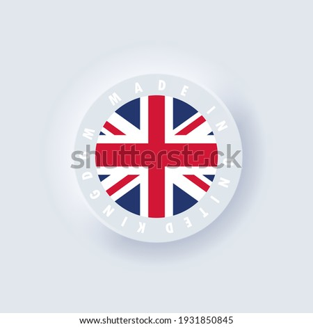 Made in United Kingdom. United Kingdom made. United Kingdom quality emblem, label, sign, button, badge. United Kingdom flag. Simple icons with flags. Neumorphic UI UX white user interface. Neumorphism