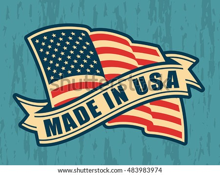 Made in USA (United States of America). Composition with American flag and ribbon in vintage style and colors on scratched background.