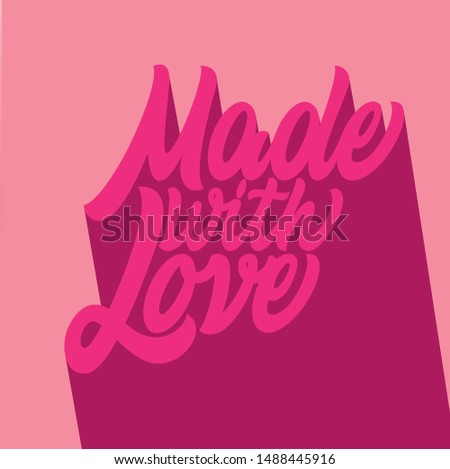 Made witch love handwritten inscription. Hand drawn lettering. Pink lettering on a pink background.Typography design. Greetings card. Letters on t shirt.Vector illustration: Handwritten modern brush