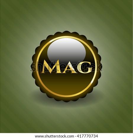 Mag golden emblem or badge