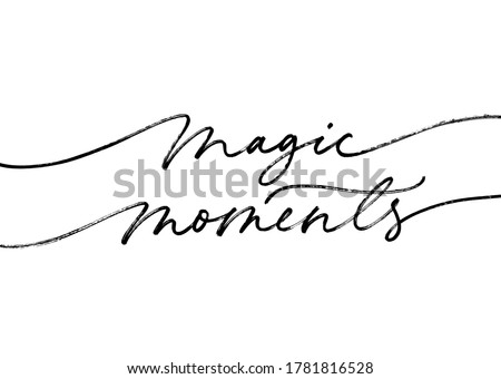magic moments quote  modern