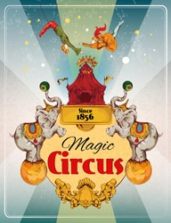 Magic traveling circus tent fantastic show announcement vintage poster with elephans and aerialist acrobat performance vector illustration