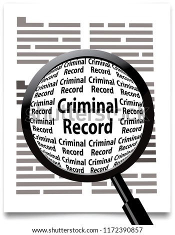 magnifying glass, criminal record