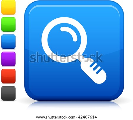 Magnifying Glass icon on square internet button  Six color options included.