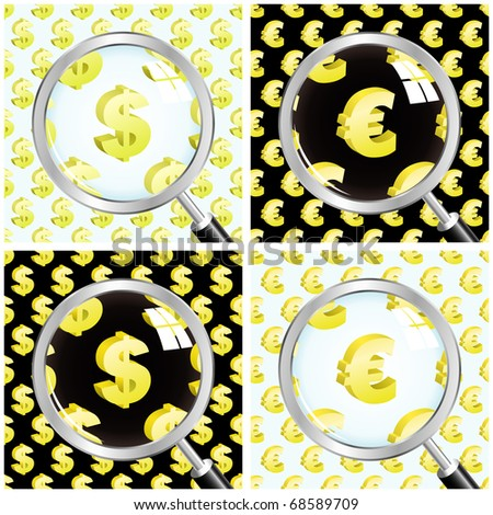 Magnifying glass over seamless background with euro and dollar signs. Vector illustration.