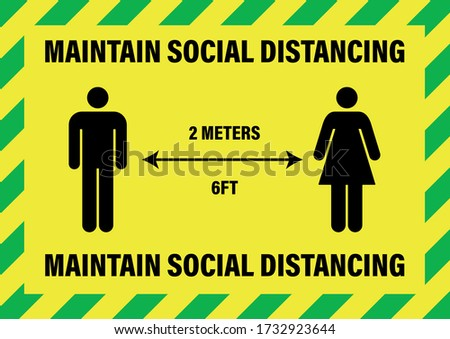 Maintain Social Distancing 2 Meters 6ft Alert Caution Warning Sign Notice for UK Yellow and Green Gender Neutral. Coronavirus Maintain Social Distancing 2 Meters 6ft Alert Caution Warning Sign Notice
