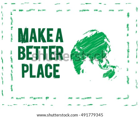 make a better place quote vector