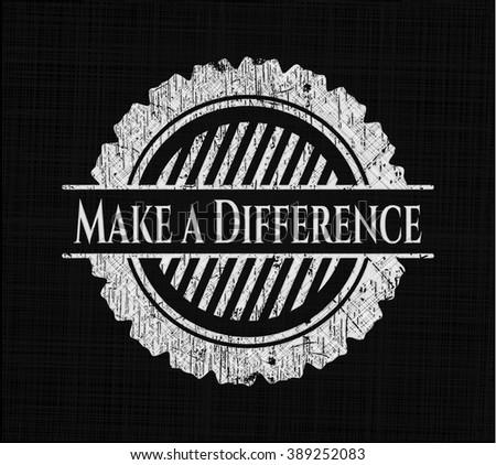 Make a Difference chalkboard emblem written on a blackboard