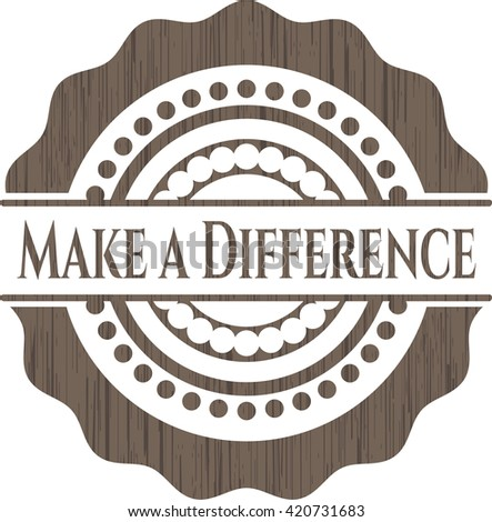 Make a Difference wooden emblem
