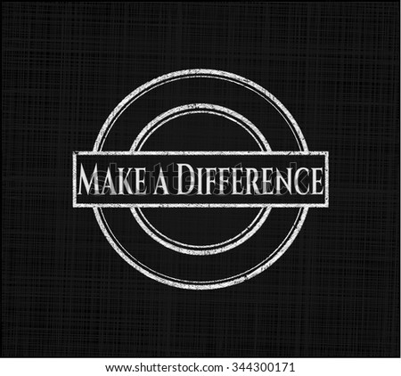 Make a Difference written with chalkboard texture