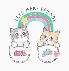 make friends slogan with cartoon cats couple in pockets vector illustration