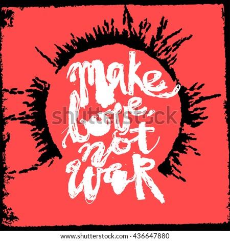 make love not war concept hand