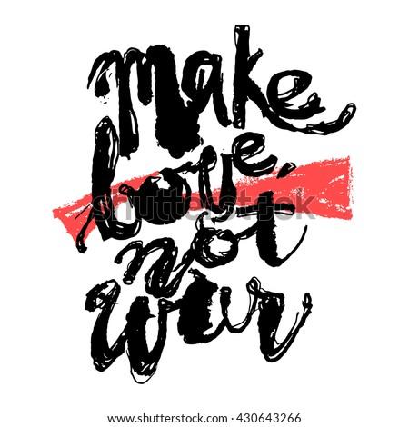 make love not war hand