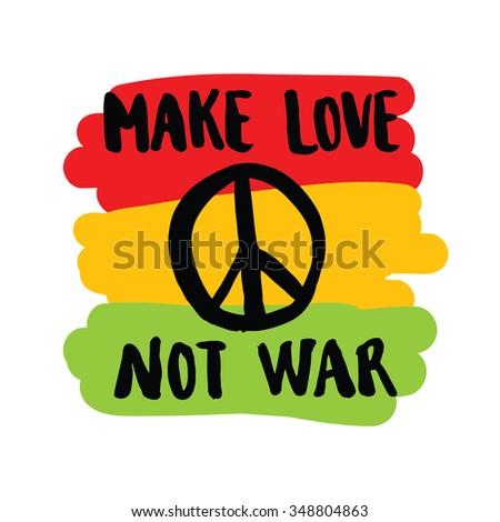 make love not war handwriting