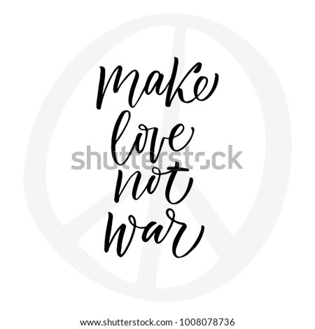 make love not war   modern