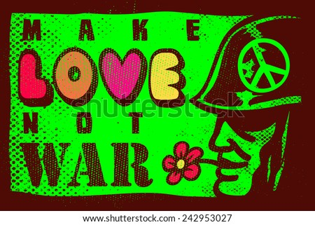 make love not war  68 summer of