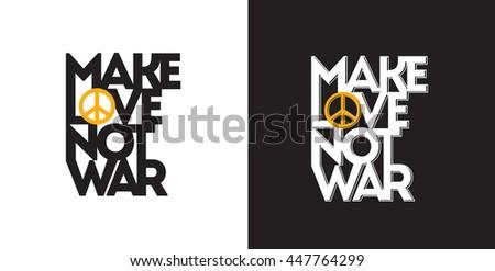 make love not war typography