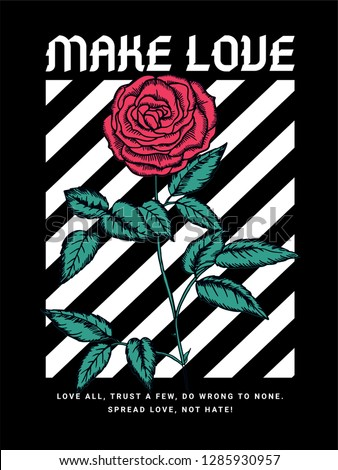make love slogan graphic  with