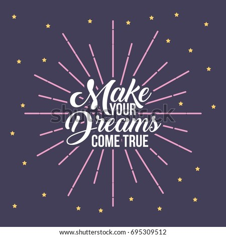 make your dreams