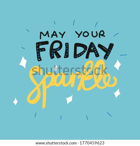 make your friday sparkle word