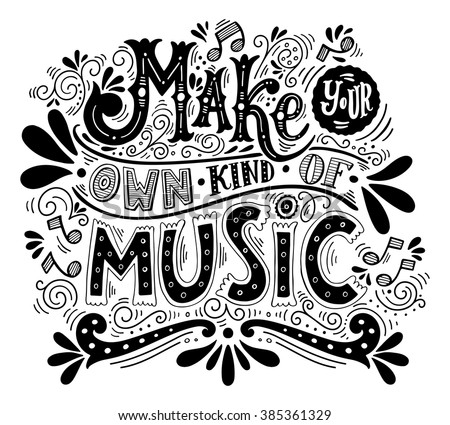 Royalty free make your own kind of music 434647666 for Draw my own logo free
