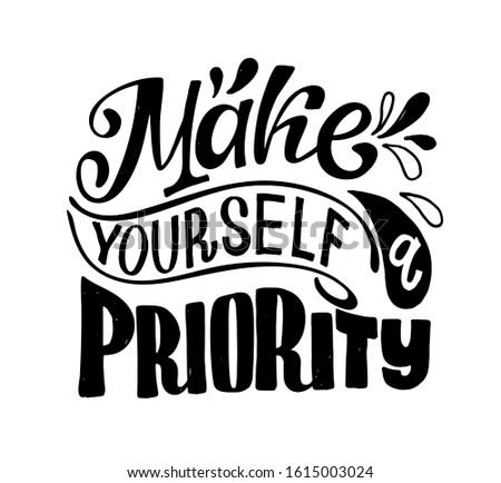Make yourself a priority - Motivation hand drawn doodle lettering postcard banner art Foto stock ©