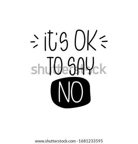 Making a decision and right choice quote vector design with It's ok to say no handwritten lettering phrase, burst lines and oval spot frame. Short saying about resolution. Stock photo ©