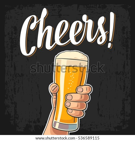 Male hand holding a full beer glass with foam. Cheers toast lettering. Vector color flat illustration for web, poster, greeting card, invitation to party. Isolated on dark vintage background.