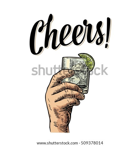 Male hand holding a glass with gin, lemon and ice cubes. Cheers toast lettering. Vintage vector color engraving illustration for label, poster, invitation to a party. Isolated on white background.