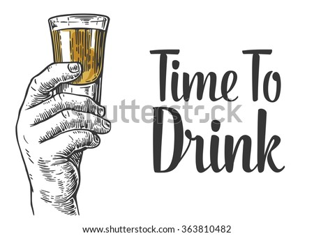 Male hand holding a shot of alcohol. Engraving vintage vector black illustration. Isolated on white background. Hand drawn design element for label and poster